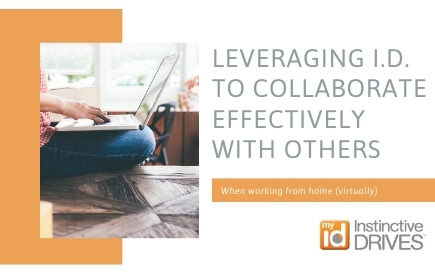 LEVERAGING I.D. TO COLLABORATE EFFECTIVELY WITH OTHERS
