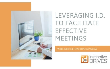 LEVERAGING I.D.™ TO FACILITATE EFFECTIVE VIRTUAL MEETINGS