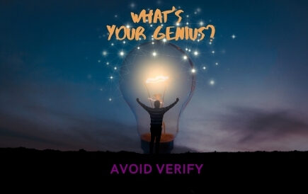 What's your genius? Avoid Verify