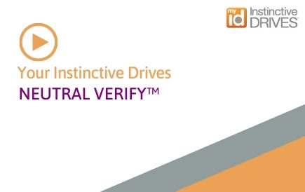 Your Instinctive Drives® – Neutral Verify