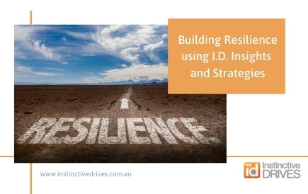 Building Resilience using I.D. Insights and Strategies